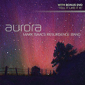 Aurora — Mark Isaacs Resurgence Band